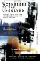 Witnesses to the Unsolved