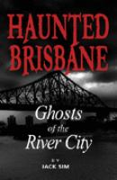 Haunted Brisbane