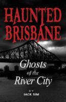 Haunted Brisbane