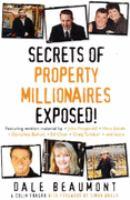 Secrets of Property Millionaries Exposed!