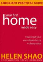 Your First Home Made Easy