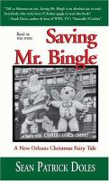 Saving Mr. Bingle