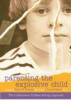 Parenting the Explosive Child