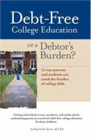 Debt-free College Education or A Debtor's Burden