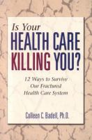 Is your Health Care Killing You?