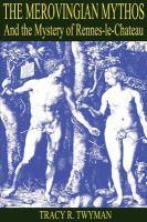 The Merovingian Mythos