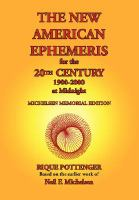 The New American Ephemeris for the 20th Century