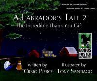 A Labrador's Tale 2