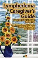 Lymphedema Caregiver's Guide