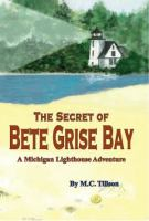 The Secret of Bete Grise Bay
