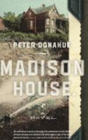 Madison House : a novel