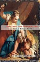 She Nailed A Stake Through His Head