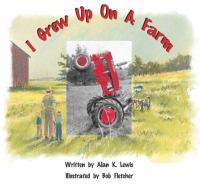 I Grew up on A Farm