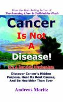 Cancer Is Not A Disease!