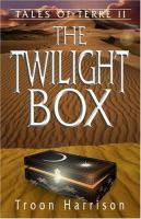 The Twilight Box