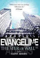 Evangeline the Seer of Wall St