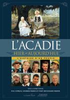 L'Acadie hier et aujourd'hui