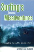 Surfing's Greatest Misadventures