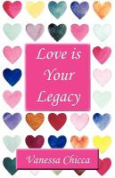 Love Is your Legacy