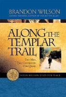 Along the Templar Trail, Seven Million Steps for Peace