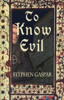To Know Evil