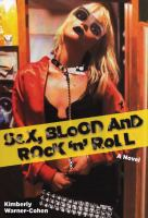 Sex, Blood, and Rock 'n' Roll
