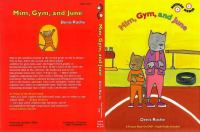 Mim, Gym and June