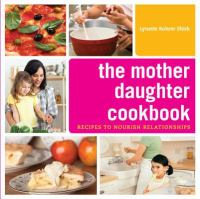 The Mother Daughter Cookbook