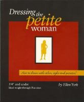 Dressing the Petite Woman