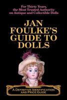 Jan Foulke's Guide to Dolls