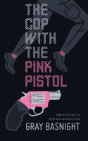 The Cop With the Pink Pistol