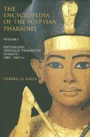 The Encyclopedia of the Egyptian Pharaohs