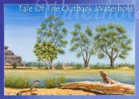 Tale of the Outback Waterhole