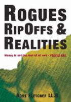 Rogues Rip Offs and Realities