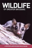 Wildlife of Greater Brisbane