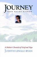 Journey From Mount Rainier