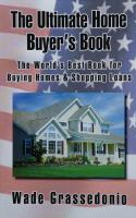 The Ultimate Home Buyer's Book