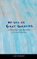 My Life at Grey Gardens, 13 Months and Beyond