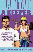 Maintain A Keeper