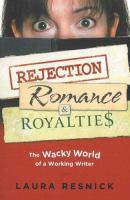 Rejection, Romance & Royalties