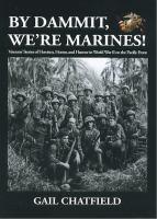 By Dammit, We're Marines!