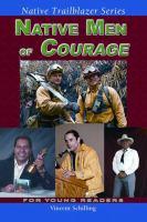 Native Men of Courage