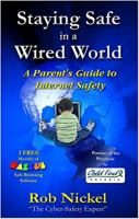Staying Safe in A Wired World