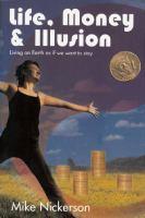 Life, Money & Illusion