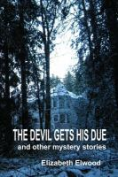 The Devil Gets His Due and Other Mystery Stories