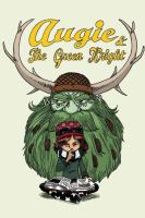 Augie & the Green Knight