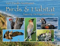 Our Pacific Northwest Birds & Habitat
