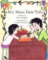 My Mom Eats Tofu
