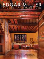 Edgar Miller and the Handmade Home