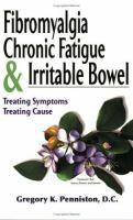 Fibromyalgia, Chronic Fatigue & Irritable Bowel